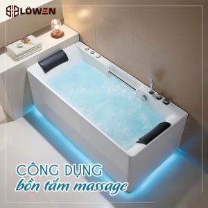 Công dụng bồn tắm massage đối với sức khỏe